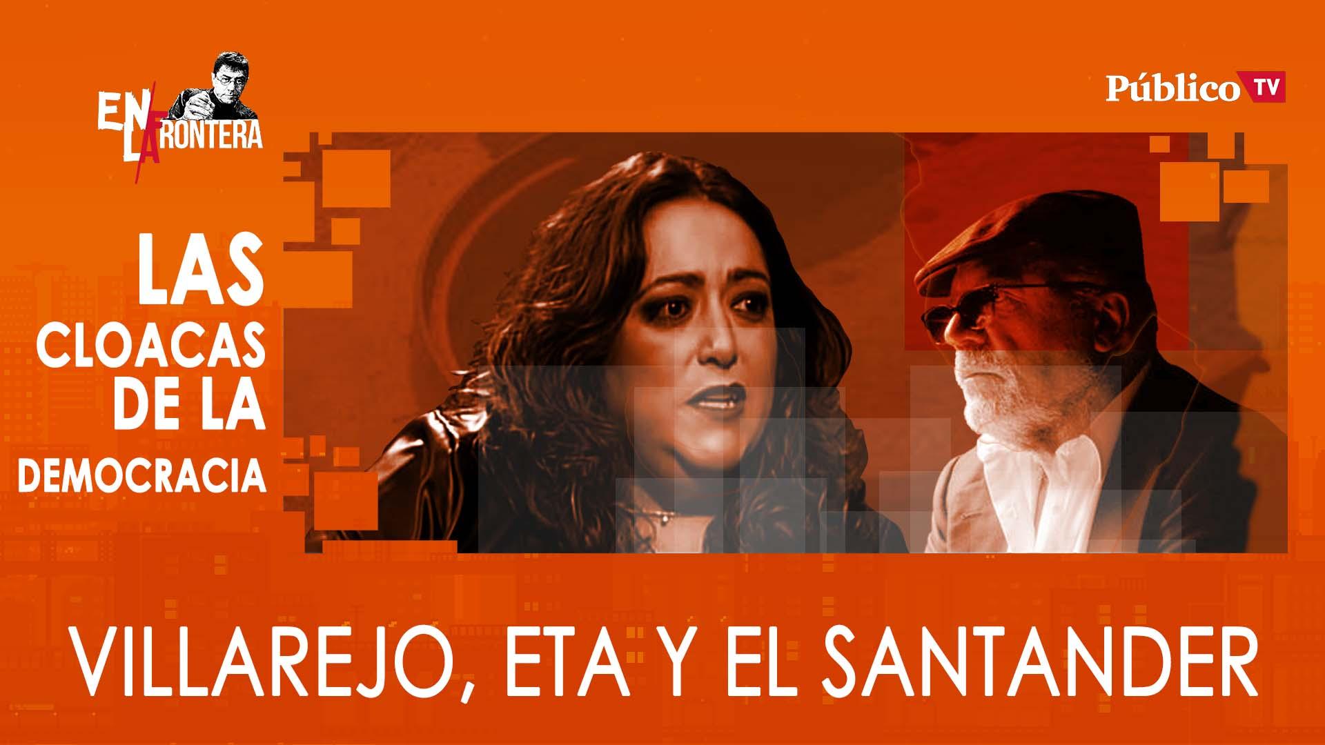Patricia López: Villarejo, ETA y el Santander – En La Frontera, 23 de Enero de 2020