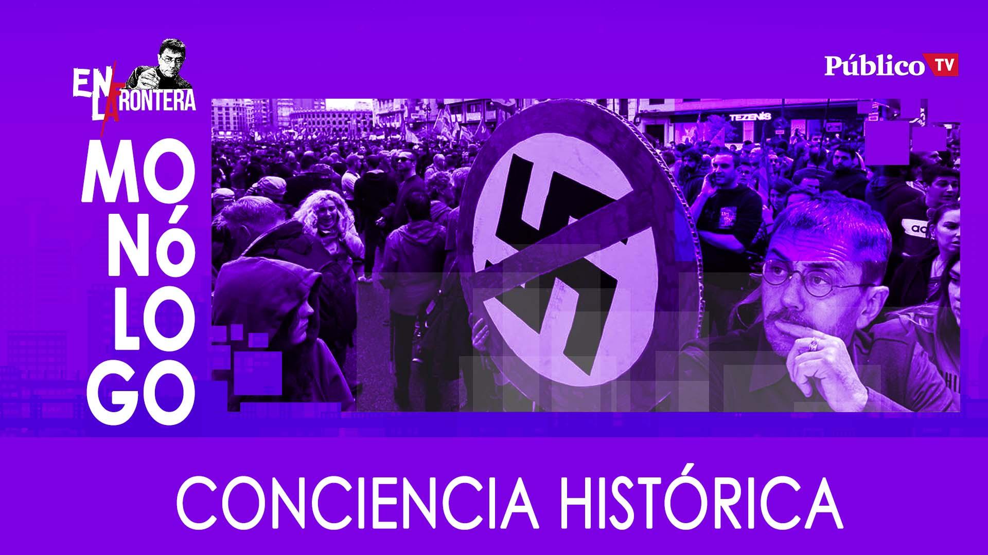 Monólogo: conciencia histórica – En La Frontera, 23 de Enero de 2020