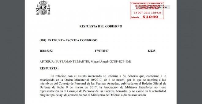 Respuesta del Gobierno al diputado de Unidos Podemos Miguel Ángel Bustamente, en la que le aseguraba que la asociación de militares franquistas no recibe 'ningún tipo de ayuda concedida por el Ministerio de Defensa'.