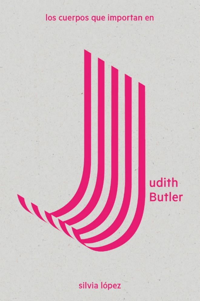 Portada del libro 'Los cuerpos que importan en Judith Butler'.