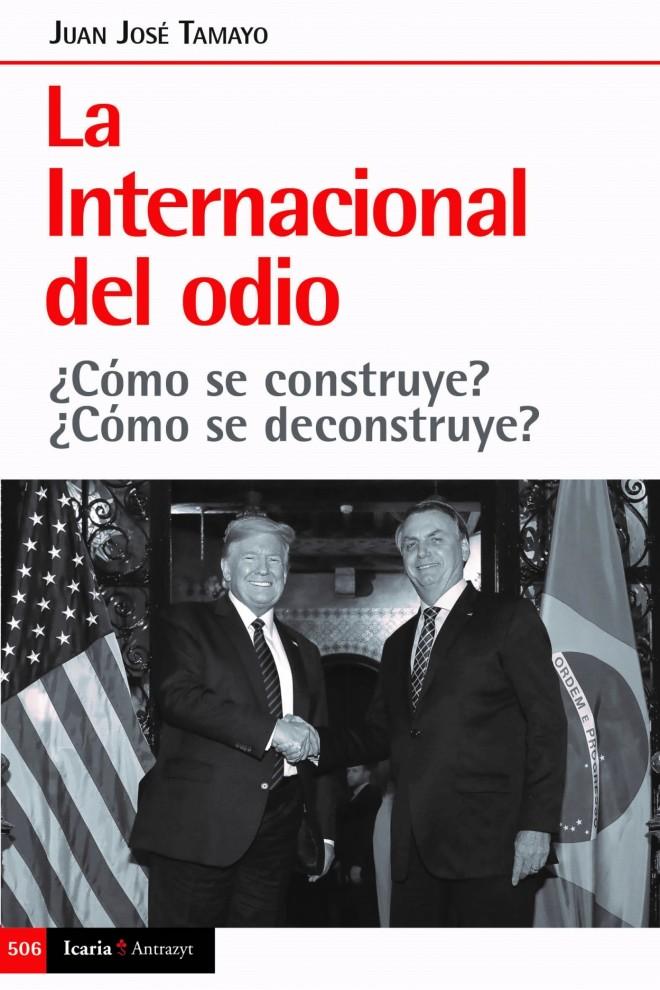 La Internacional del Odio