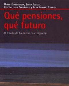 'Qué pensiones, qué futuro'