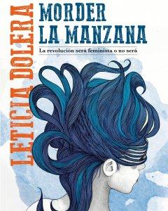 'Morder la Manzana', de Leticia Dolera.