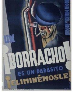 """Cartel de la CNT de 1937 en el que se puede leer: 'Un borracho es un parásito, eliminémosle""""."""
