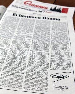 Detalle del artículo impreso del líder cubano Fidel Castro titulado 'El hermano Obama' publicado en La Habana. EFE/Ernesto Mastrascusa