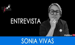Vivas nos queremos (Entrevista a Sonia Vivas) - En La Frontera 24 de Octubre de 2019