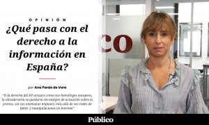 Los tres pies al gato | ¿Qué pasa con el derecho a la información en España?