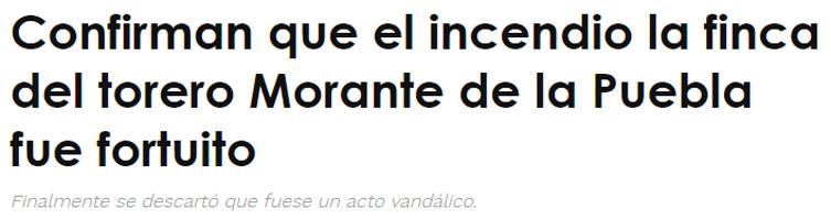 """Una web ultra difundió el bulo de que el incendio fortuito en la finca de Morante de la Puebla, simpatizante de Vox, fuese provocado por """"radicales de extrema izquierda""""."""